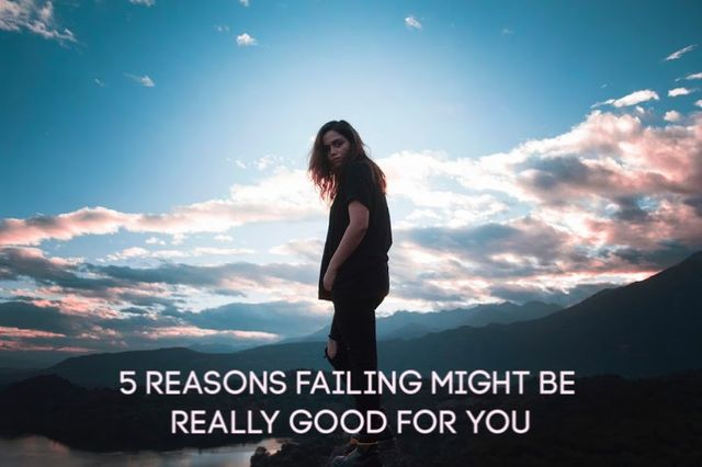 5 Reasons why you might fail