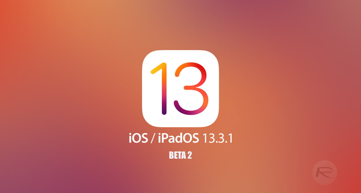 Apple releases the second beta of iOS and iPadOS 13.3.1