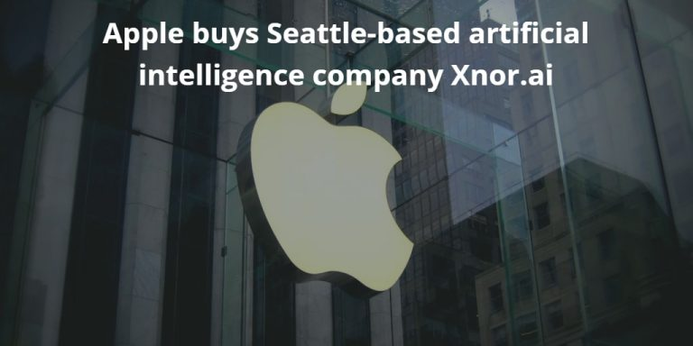 Apple acquires a startup specializing in artificial intelligence