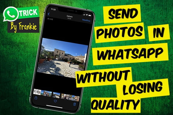 How to send a photo via WhatsApp on the iPhone without compression or loss of quality