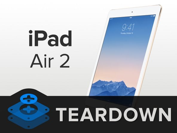 iFixit Removes the iPad Air 2 and Has a Smaller Battery