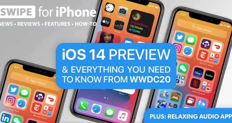 One more thing… how to keep our mobile data, iOS 14 news, WWDC overview and a little bit of humor