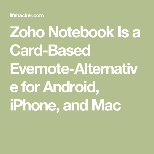 Zoho Notebook wants to be the great alternative to Evernote in iOS